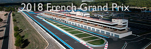 2018 French GP Preview