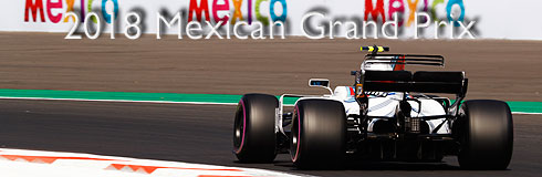 2018 Mexican GP Preview