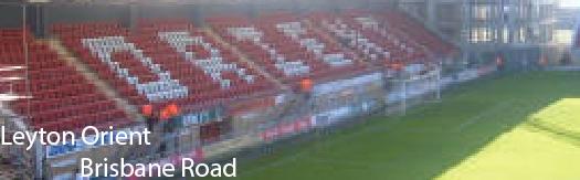 Grounds : Leyton Orient